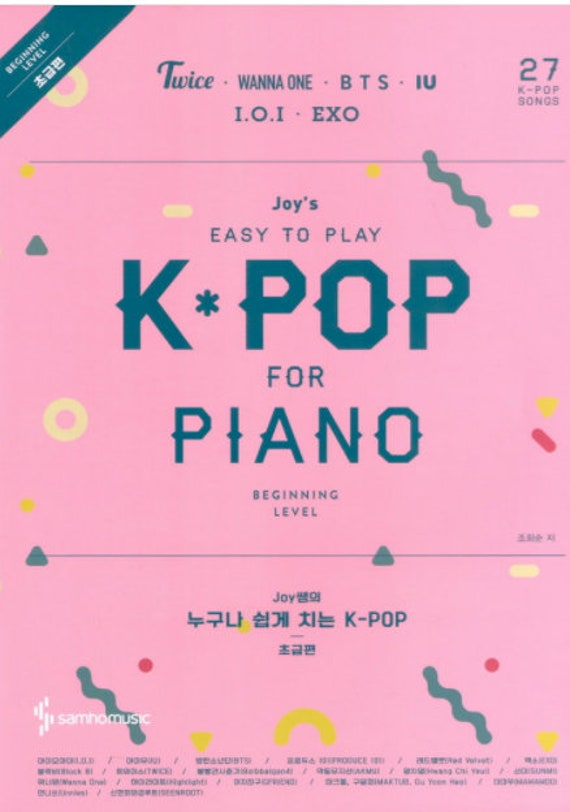 Joy's Easy To Play K-POP Piano&Lyrics Sheet Music Book For Easy Level