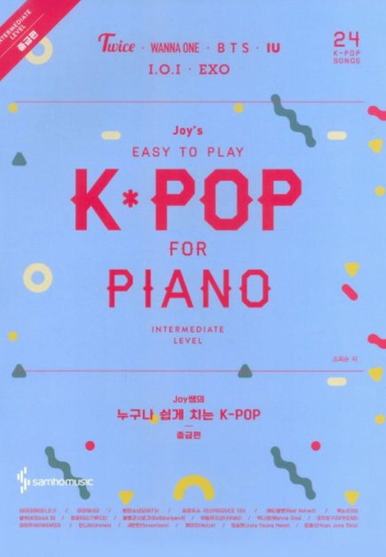 Joy's Easy To Play K-POP Piano&Lyrics Sheet Music Book For Intermediate  Level