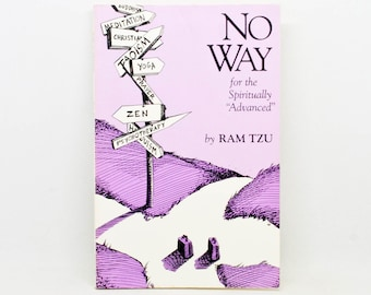 "No Way,  for the Spiritually ""Advanced"" - Ram Tzu - Paperback - 1990 - Vintage Spirituality - Meditation Practice - Satire Poetry - Witty"