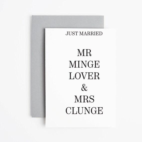 Just Married Card Mr Minge Lover Mrs Clunge Card Wedding