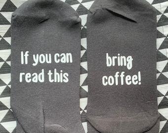 """Unisexe Drôle Chaussettes /""""si vous pouvez lire ce m/'apporter une Tasse de Café/"""""""