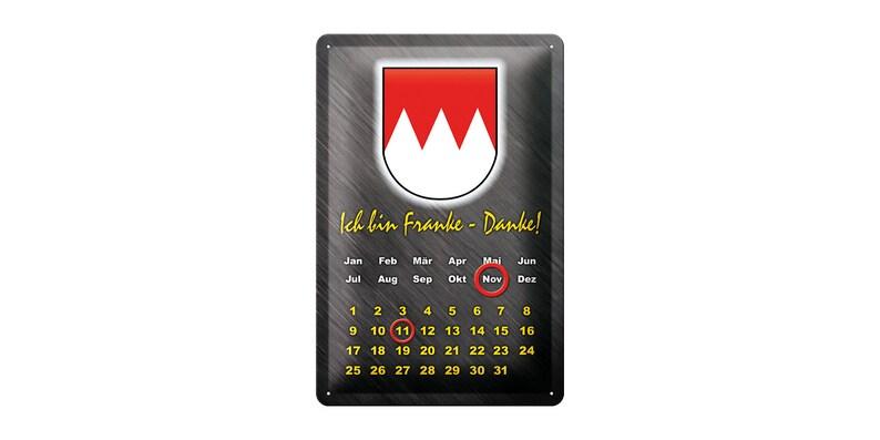 Tin sign perpetual calendar I am Franke saying 20 x 30 cm coat image 0