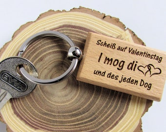 Wood Keychain Bavarian, Shit on Valentine's Day *I mog di* and the every day