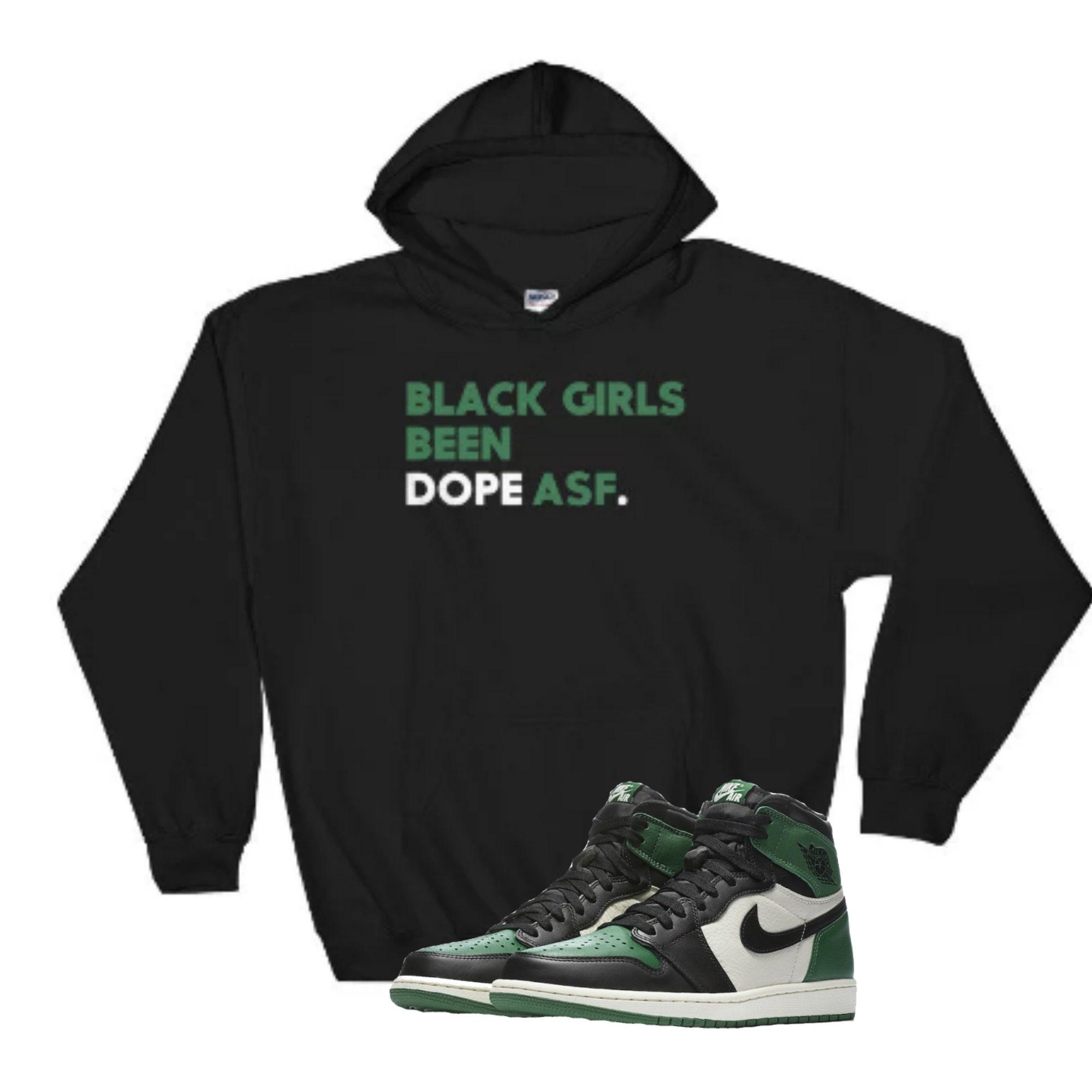 Black Girls Been Dope ASF Women s Hoodie Nike Air Jordan  c2d7242d70