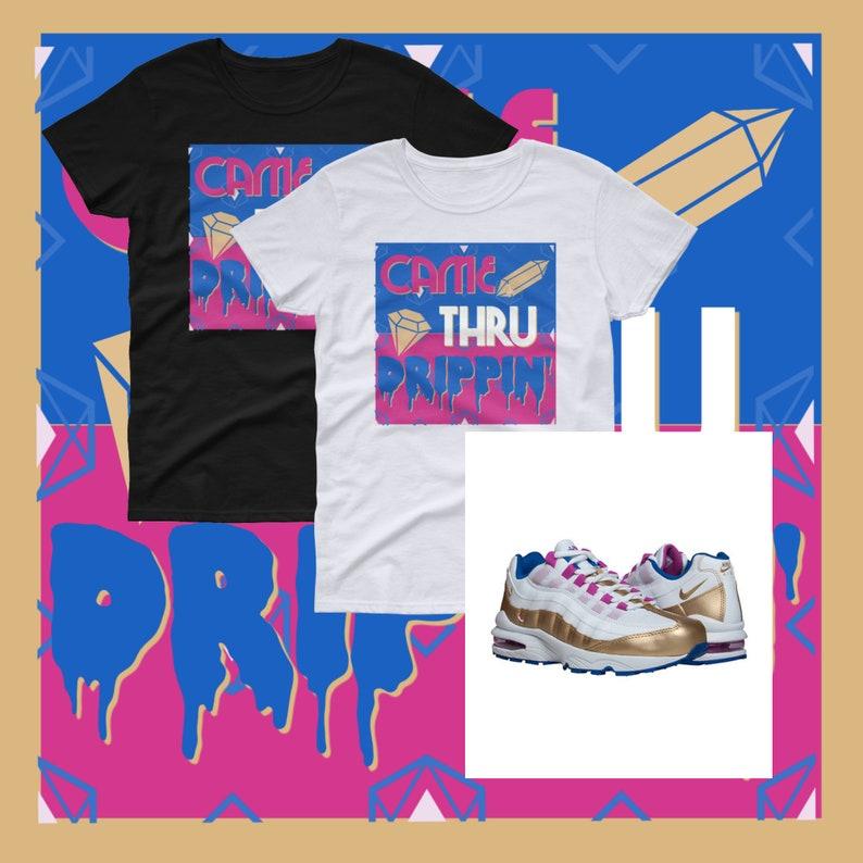 reputable site 3e1ba a0873 Came Thru Drippin Cardi B Women s T-shirt Nike Air Max 95   Etsy
