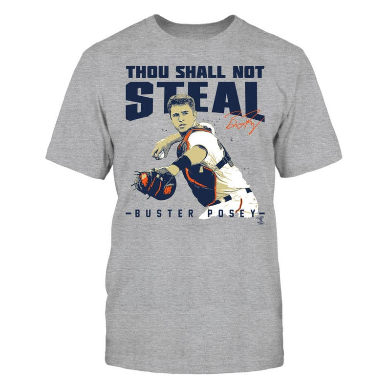 the latest a4798 87f19 Buster Posey T-shirt - Thou Shall Not Steal - District Men's Premium  T-shirt - California - Free Shipping - Officially Licensed Apparel