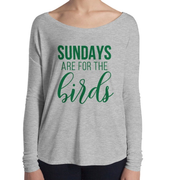 Sundays are for the Birds Eagles Shirts Womens Eagles Shirt  5a91d80a1