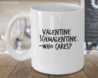 Funny Valentine Schmalentine Ceramic Coffee Mug