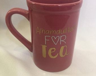 Alhamdulillah for Tea