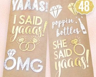 48 Bridal Shower Flash Tattoos | Bridesmaid Gift | Bachelorette Party Favors | She Said Yaaas | Bachelorette Tattoos | Engagement Decoration