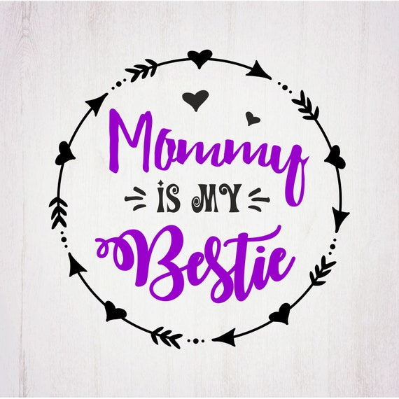 Mommy Is My Bestie Mothers Day Svg Monogram Frame Svg Svg Etsy