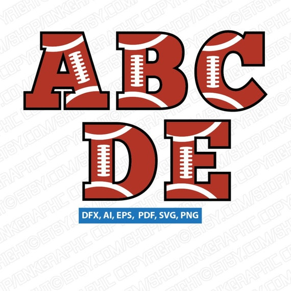 American Football Team Letters Fonts Alphabet Lettering Birthday Party Svg Vector Silhouette Cameo Cricut Cut File Clipart Png Dxf Eps