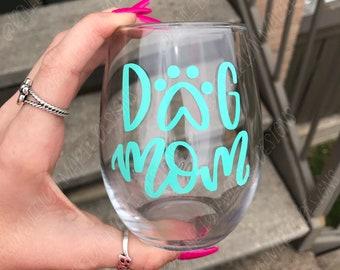 Dog mom (or dad) stemless wine glass
