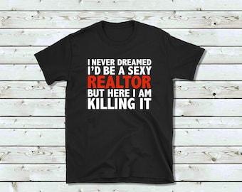 2f7e40162 Sexy Realtor T-shirt, Hot Realtor Shirt, Funny Realtor T shirt, Realtor  Shirt, Realtor Gifts, Realtor, Realtor Gift, Real Estate Agent tee