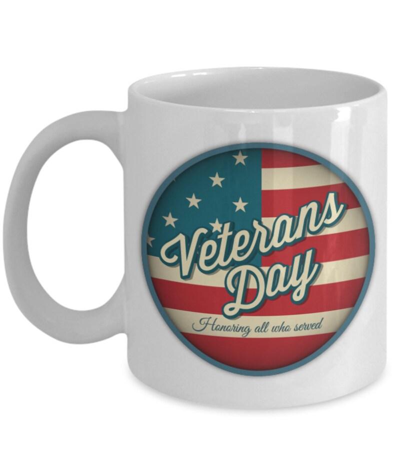 133b9ae7 Veterans day gift Gift for veterans Veterans day gift mug | Etsy