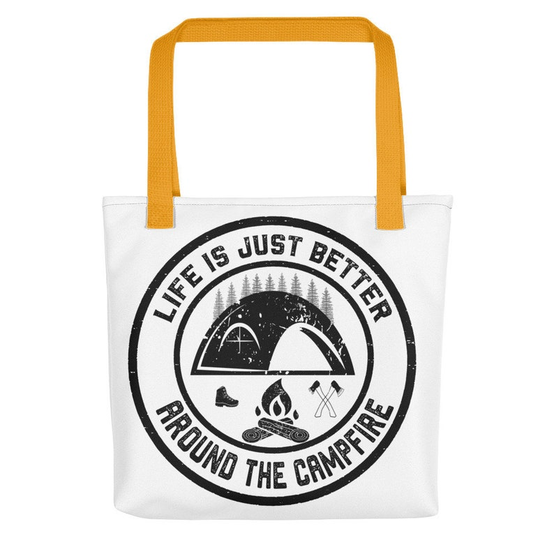 Life Is Just Better Around The Campfire Grunge Camping Tote Bag