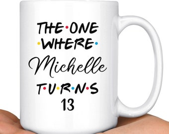 Personalized 13th Birthday Mug Happy Teens Party Gift For A Teen Present Bday Ideas