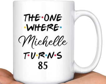 4b0b8c52223 Personalized 85th Birthday Mug