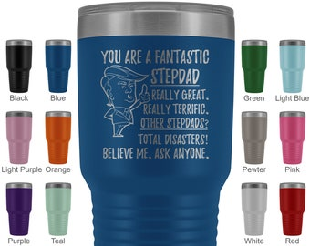 Funny Fantastic Stepdad Tumbler Trump Gifts Best Birthday Gift Stepfather Ideas Unique Gag