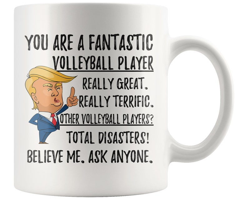 Funny Volleyball Player Coffee Mug Trump Gifts Best Birthday Gift Gags