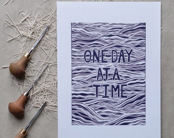 One Day At a Time Linocut print - waves, wellness, positive quote - an original limited edition print