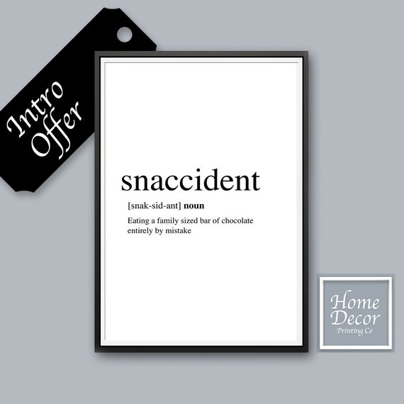 Snaccident Funny Quote Print Foodie Gift Men - Motivational Quotes, Atkins  Diet, Low Carb Diet, Foodie Gifts **Easy To Print & Frame**