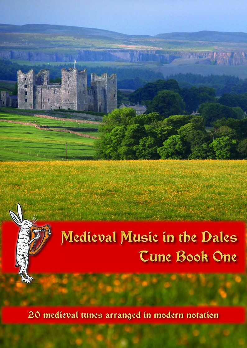 Medieval Music in the Dales  Tunebook One.  20 medieval tunes image 0
