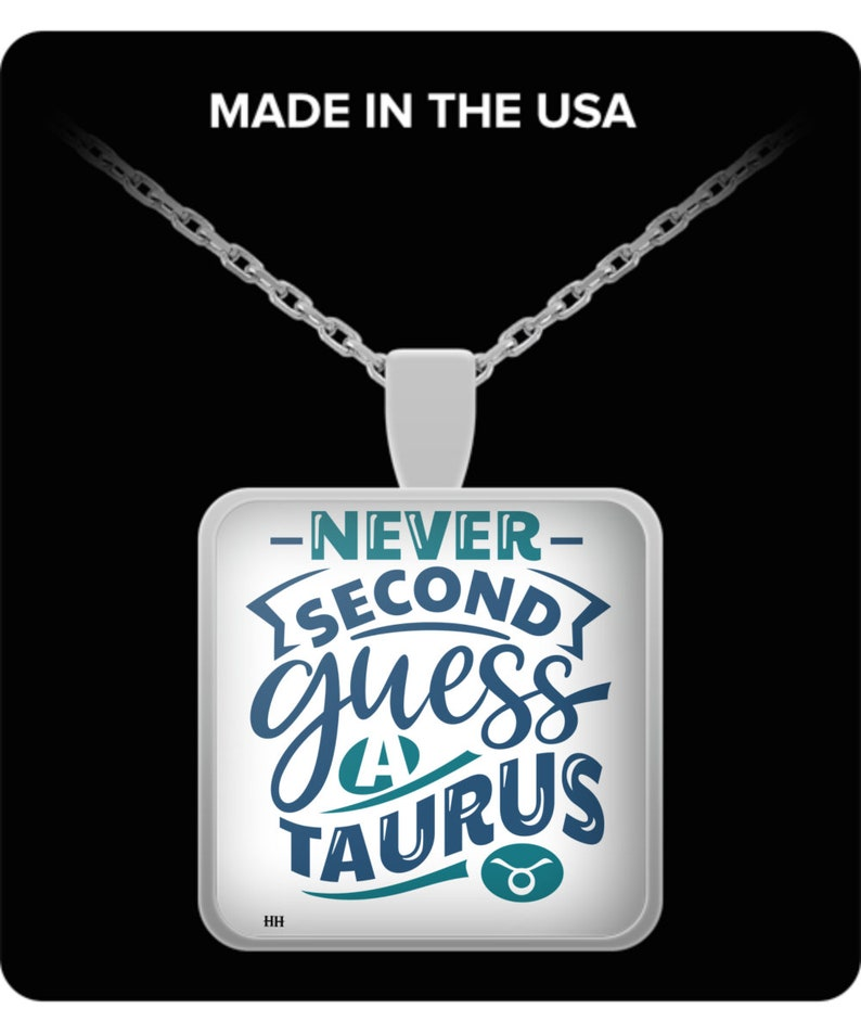 Never second guess a taurus necklace image 0