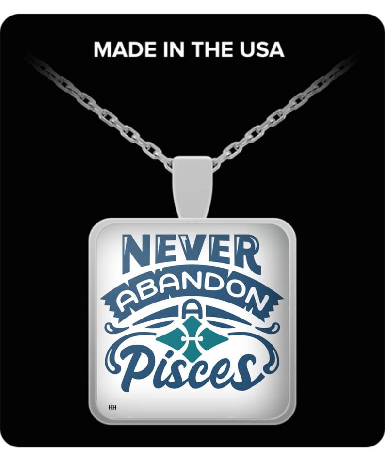 Never abandon a pisces necklace image 0