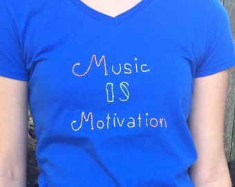 Hand-Embroidered T-shirt. Music is Motivation.