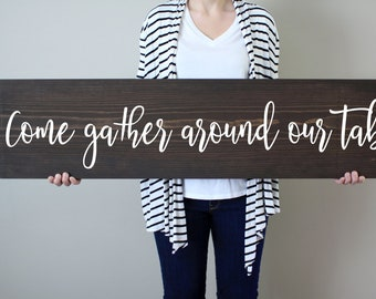 Come Gather Around Our Table Sign | Rustic Wood Sign | Stained Wood Sign | Dining  Room Sign | Wood Sign Sayings | Fixer Upper | Gather
