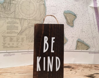Be kind - wall decor- inspirational