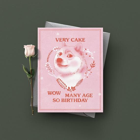 Doge - Internet Meme - Funny Birthday Card, Cute Birthday Card, Happy  Birthday Card, Geeky Greeting Card
