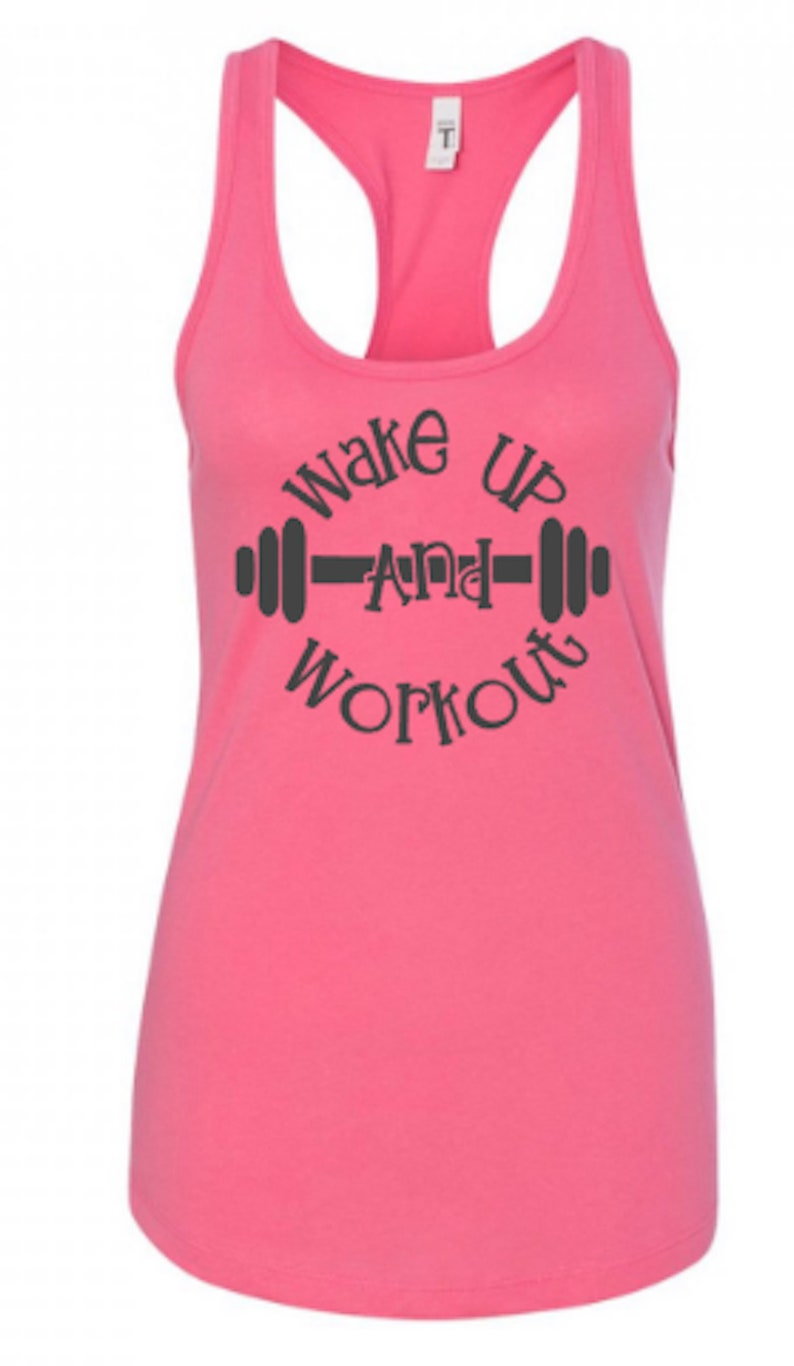 Wake up and workout motivational fitness racerback tank  gym tank