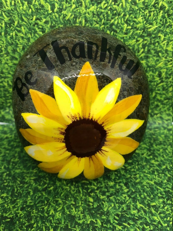 Be Thankful With A Colorful Sunflower Hand Painted Rock Sealed Etsy