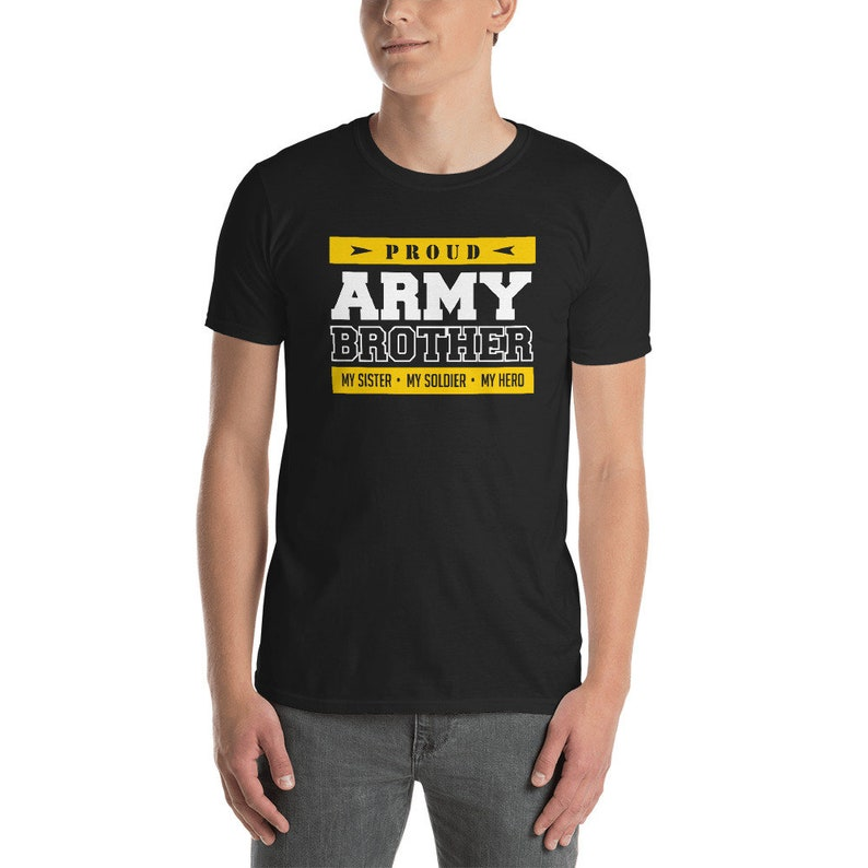 8fd3e3ac Proud Army Brother T Shirt My Sister My Hero patriotic army | Etsy