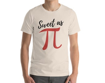Funny Pi T Shirt Sweet As Pi Funny Math Pi Day, Funny Math Shirt, Nerdy Math Shirt, PI Symbol Shirt or Mathematics Gift