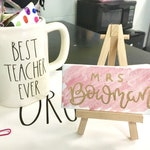 Personalized teacher gift / Desk name plate / Teacher appreciation gift / Teacher name plate