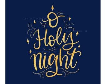 O Holy Night JPEG digital print | christmas print | scripture print