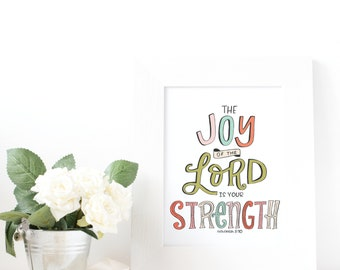 Joy of the Lord is your Strength Printable   Scripture Printable   Hand Lettered Scripture   Scripture Decor