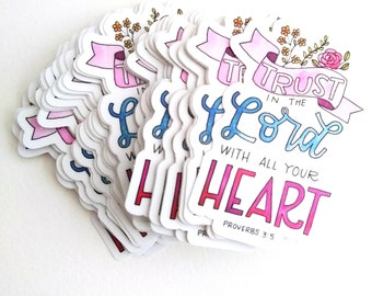 Trust in the Lord Stickers (Single or 6 pack) |Faith Stickers | Waterproof Vinyl Stickers | Scripture Stickers