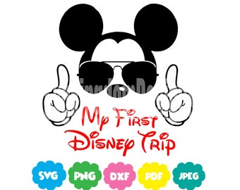 3497d4fe My First Disney Trip Mickey Mouse,My 1st Disney Trip SVG-PNG-DXF-Pdf-Jpeg  instant download design for cricut or silhouette Iron on Transfers