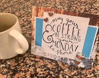May your coffee, card