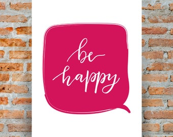 Be Happy Quote A4 Art Print