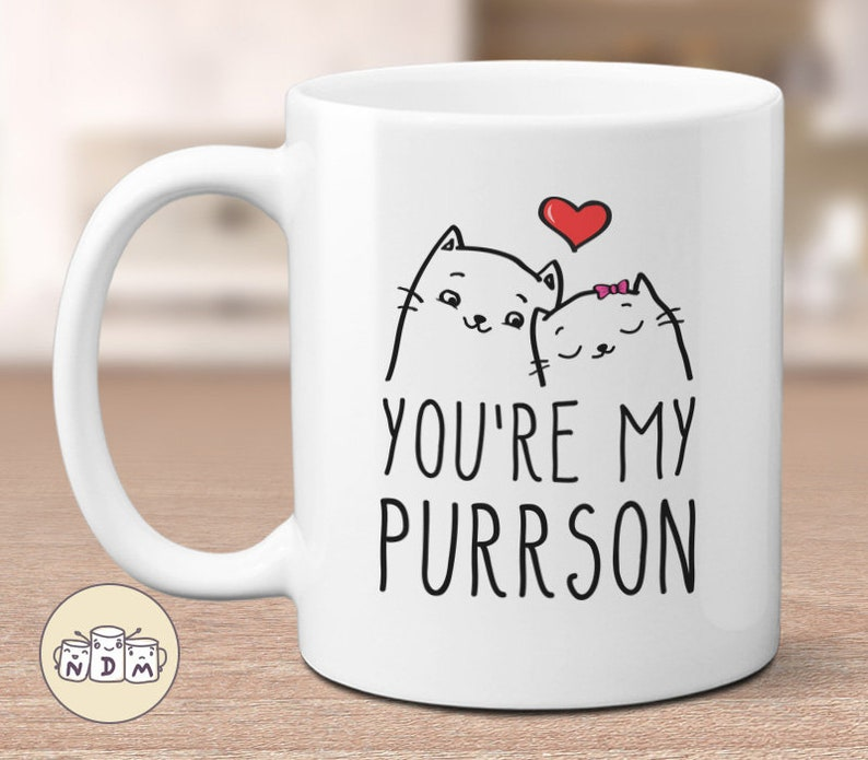 You're My Purrson  Cute Cat Lovers Mug gift for