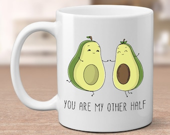 You Are My Other Half, avocado lovers, avocado mug, for boyfriend, for girlfriend, valentines day gift, gift for valentine, romantic mug