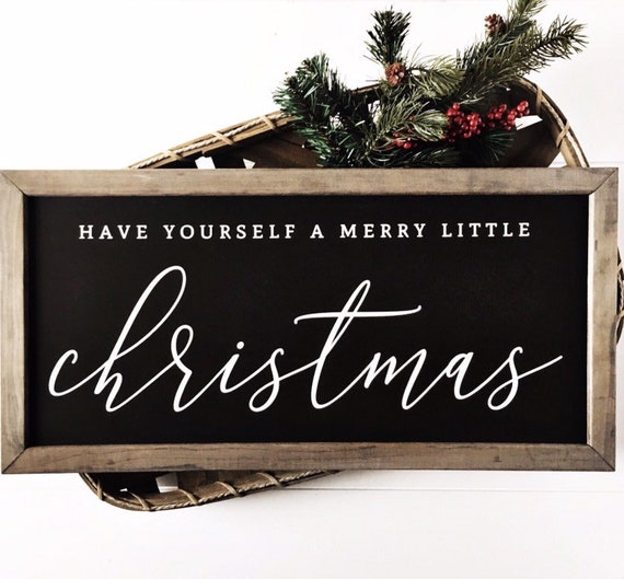 Have Yourself A Merry Little Christmas Sign.Have Yourself A Merry Little Christmas Merry Christmas Sign Wood Christmas Signs Farmhouse Holiday Wall Decor