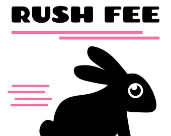 Rush Fee for Too Cute Decals - Last Minute Orders - Very Fast Turnaround