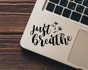 Just Breathe Vinyl Decal - Choose Colors and Size - Car Window, Laptop, Yeti Decal - Custom Sticker