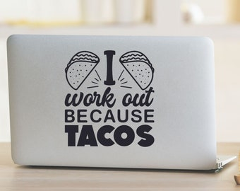 I Work Out Because Tacos Vinyl Decal - Choose Colors and Size - Car Window, Laptop, Yeti Decal - Custom Sticker